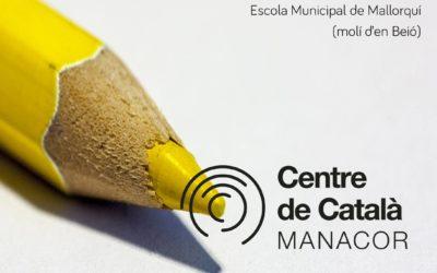 Dilluns 7 de maig: inauguració Centre de Català de Manacor