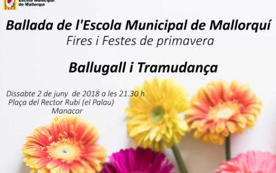 Dissabte 2 de juny ballada de Fires i Festes a Manacor