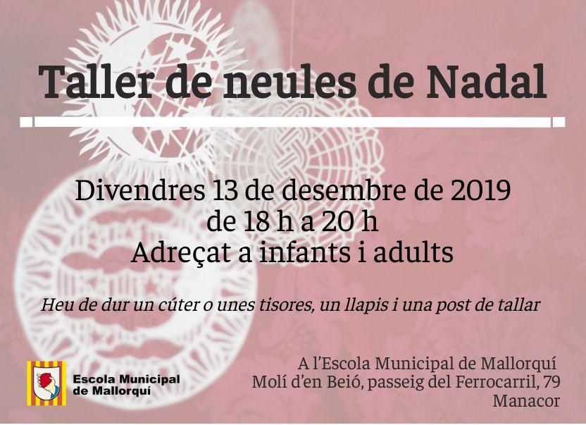 13 de desembre a les 18 h taller de neules