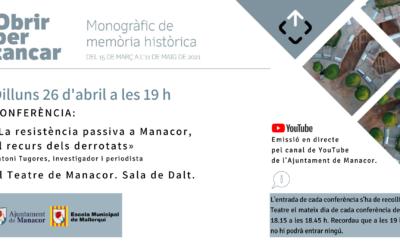 CONFERÈNCIA: «La resistència passiva a Manacor,  el recurs dels derrotats»