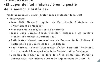 """TAULA RODONA: """"El paper de l'administració en la gestió de la memòria històrica"""""""